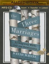 The Three Marriages | David Whyte |