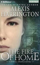 The Fire of Home | Alexis Harrington |