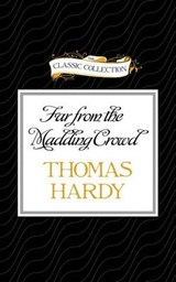 Far from the Madding Crowd | Thomas Hardy |