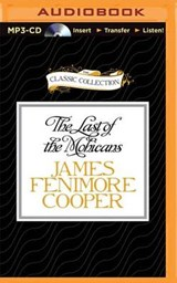 The Last of the Mohicans | James Fenimore Cooper |