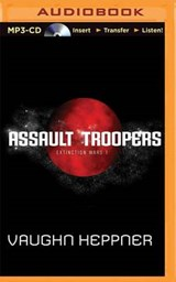Assault Troopers | Vaughn Heppner |