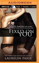 Fixed on You | Laurelin Paige |