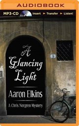 A Glancing Light | Aaron J. Elkins |