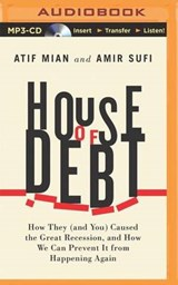 House of Debt | Mian, Atif ; Sufi, Amir |