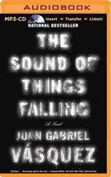 The Sound of Things Falling | Juan Gabriel Vasquez |