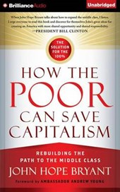 How the Poor Can Save Capitalism