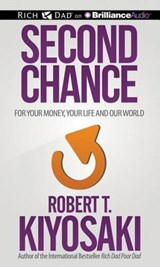 Second Chance | Robert T. Kiyosaki |