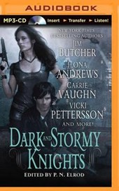 Dark and Stormy Knights | Jim Butcher & P. N. Elrod |