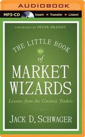 The Little Book of Market Wizards | Jack D. Schwager |