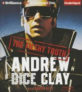The Filthy Truth | Andrew Dice Clay |