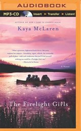 The Firelight Girls | Kaya McLaren |
