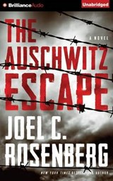 The Auschwitz Escape | Joel C. Rosenberg |