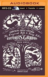 The Original Folk and Fairy Tales of the Brothers Grimm | Grimm, Jacob ; Grimm, Wilhelm |