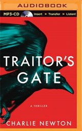 Traitor's Gate | Charlie Newton |