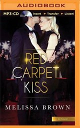 Red Carpet Kiss | Melissa Brown |