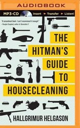 The Hitman's Guide to Housecleaning | Hallgrimur Helgason |