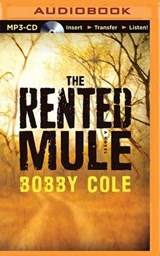 The Rented Mule | Bobby Cole |