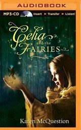 Celia and the Fairies | Karen McQuestion |