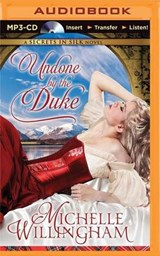 Undone by the Duke | Michelle Willingham |