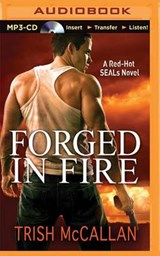 Forged in Fire | Trish Mccallan |