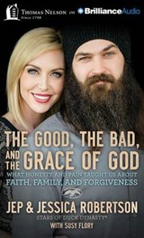 The Good, the Bad, and the Grace of God | Jep Robertson |