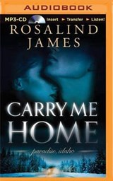 Carry Me Home | Rosalind James |