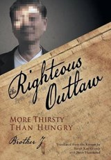 The Righteous Outlaw | Brother J |