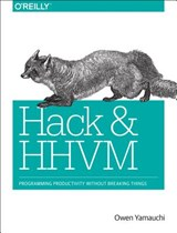 Hack and HHVM | Owen Yamauchi |
