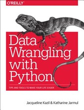 Data Wrangling with Python | Jacqueline Kazil |