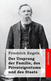 Der Ursprung Der Familie, Des Privateigentums Und Des Staats