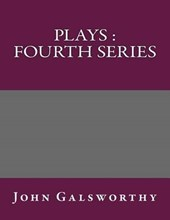 Plays | John Galsworthy |