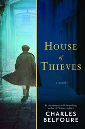 House of Thieves | Charles Belfoure |
