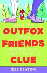 How to Outfox Your Friends When You Don't Have a Clue | Jess Keating |