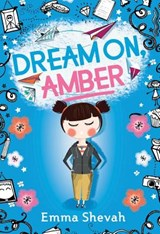 Dream On, Amber | Emma Shevah |