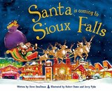 Santa Is Coming to Sioux Falls | Steve Smallman |