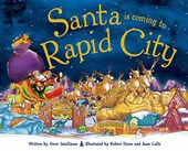 Santa Is Coming to Rapid City