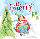You Are My Merry | Marianne Richmond |