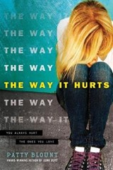 The Way It Hurts | Patty Blount |