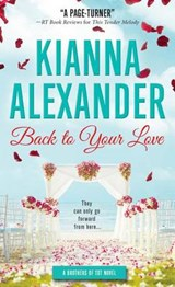 Back to Your Love | Kianna Alexander |