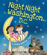Night-Night Washington, D.C. | Katherine Sully |