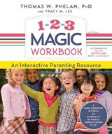 1-2-3 Magic | Phelan, Thomas W., Ph.D. ; Lee, Tracy M. |