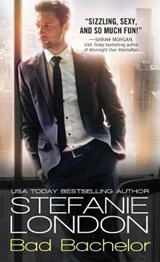 Bad Bachelor | Stefanie London |