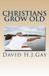 Christians Grow Old