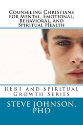 Counseling Christians for Mental, Emotional, Behavioral, and Spiritual Health