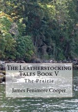 The Prairie | James Fenimore Cooper |
