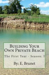 Building Your Own Private Beach