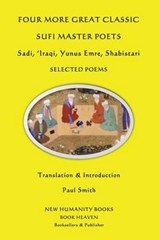 Four More Great Classic Sufi Master Poets | Paul Smith |
