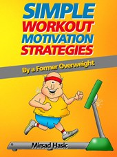 Simple Workout Motivation Strategies