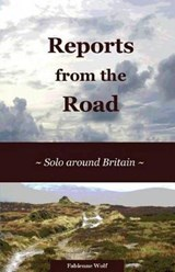 Reports from the Road | Fabienne Wolf |