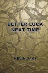 Better Luck Next Time | Kevin Oaks |